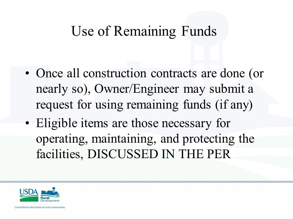 Use of Remaining Funds