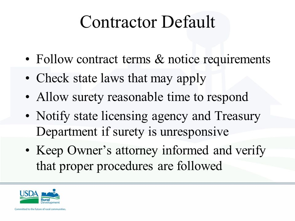 Contractor Default Follow contract terms & notice requirements