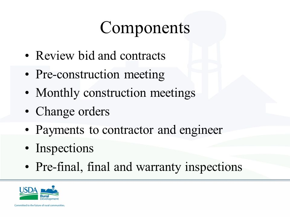 Components Review bid and contracts Pre-construction meeting
