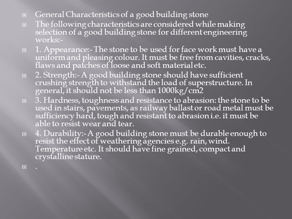 General Characteristics of a good building stone