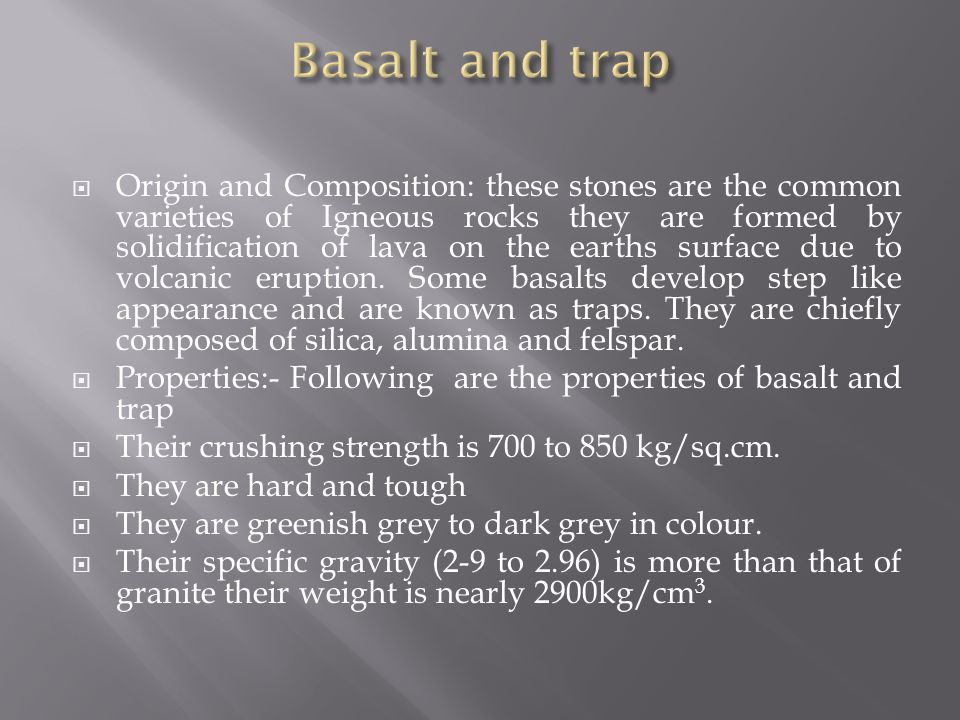 Basalt and trap