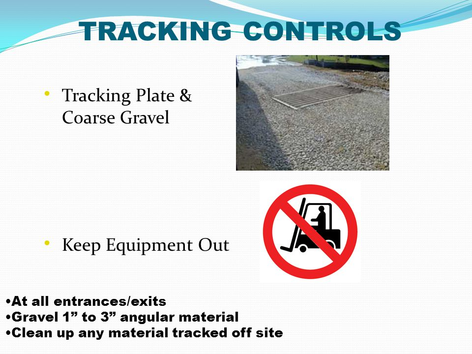 TRACKING CONTROLS Tracking Plate & Coarse Gravel Keep Equipment Out