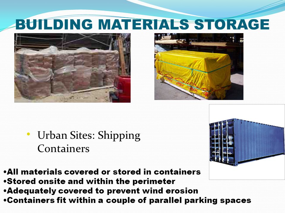BUILDING MATERIALS STORAGE