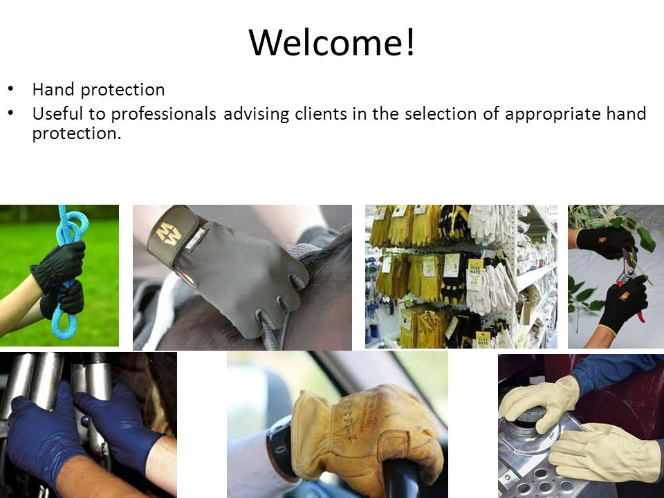 Welcome! Hand protection