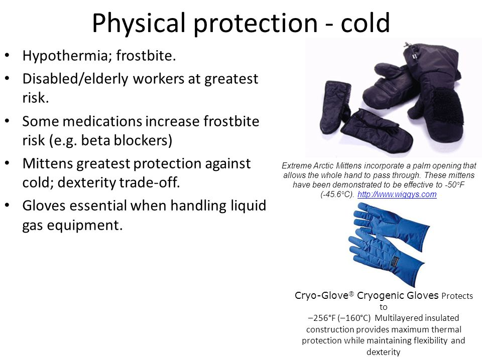 Physical protection - cold