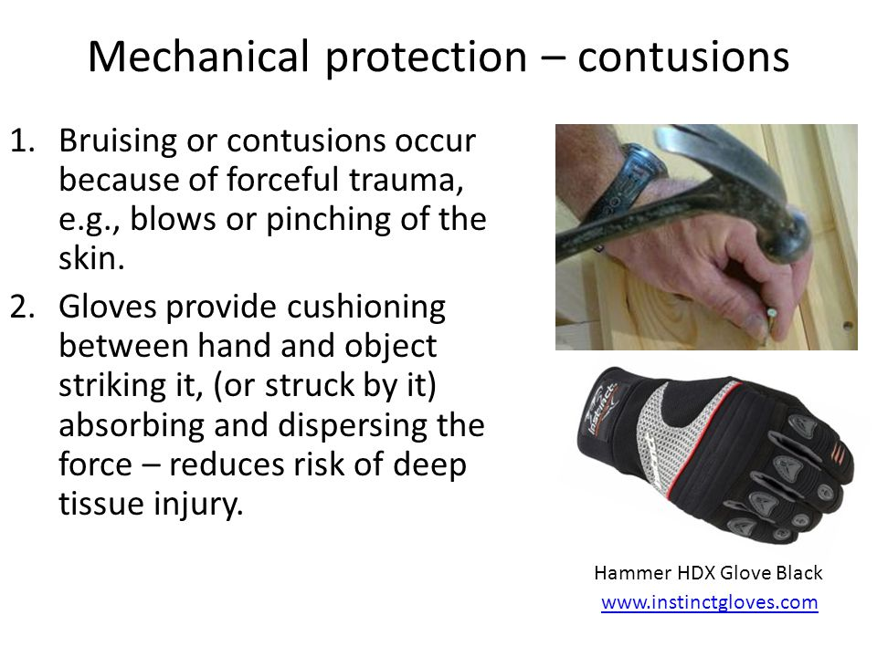 Mechanical protection – contusions