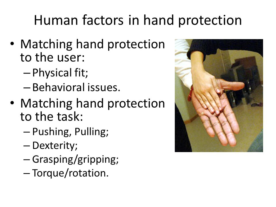 Human factors in hand protection