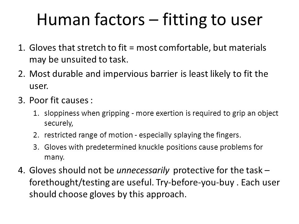 Human factors – fitting to user