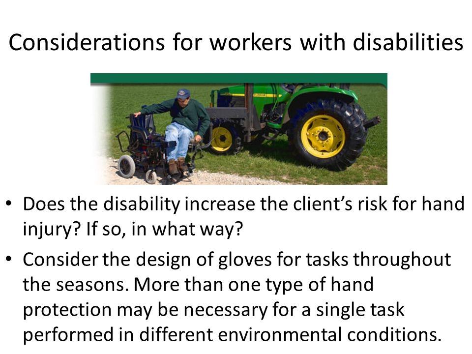 Considerations for workers with disabilities