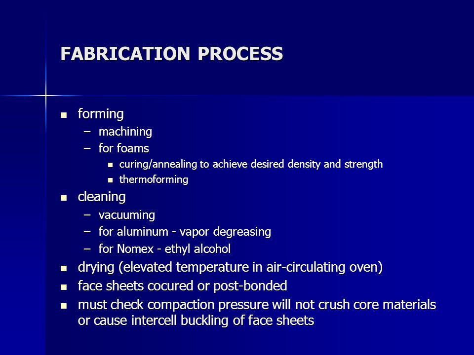 FABRICATION PROCESS forming cleaning