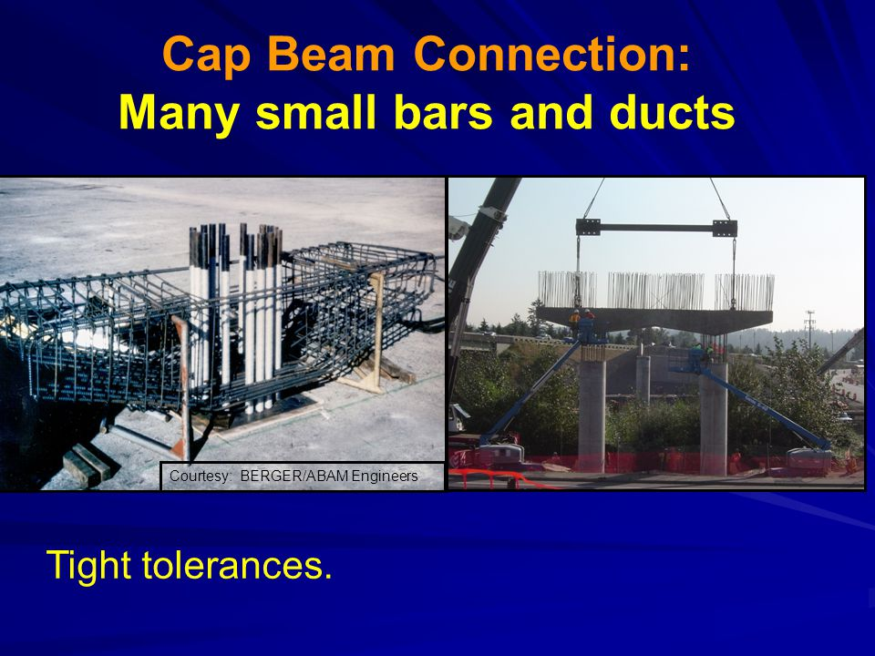 Cap Beam Connection: Many small bars and ducts