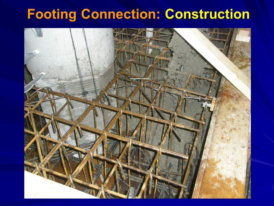 Footing Connection: Construction