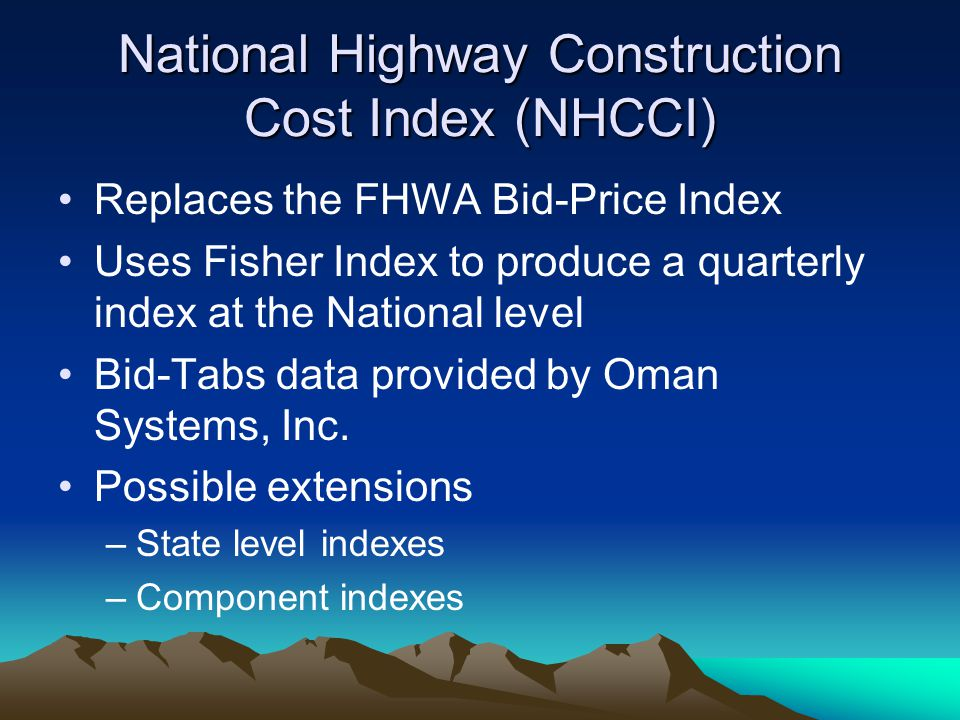 National Highway Construction Cost Index (NHCCI)