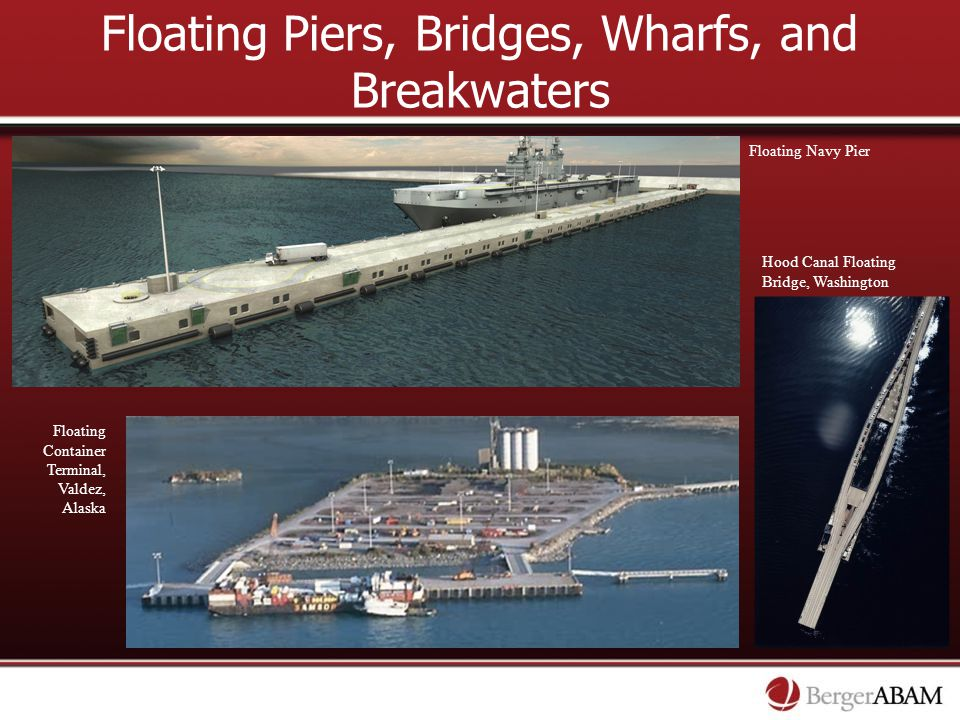 Floating Piers, Bridges, Wharfs, and Breakwaters