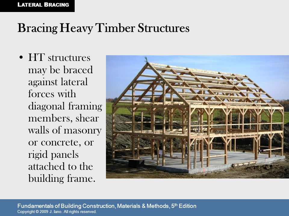Bracing Heavy Timber Structures