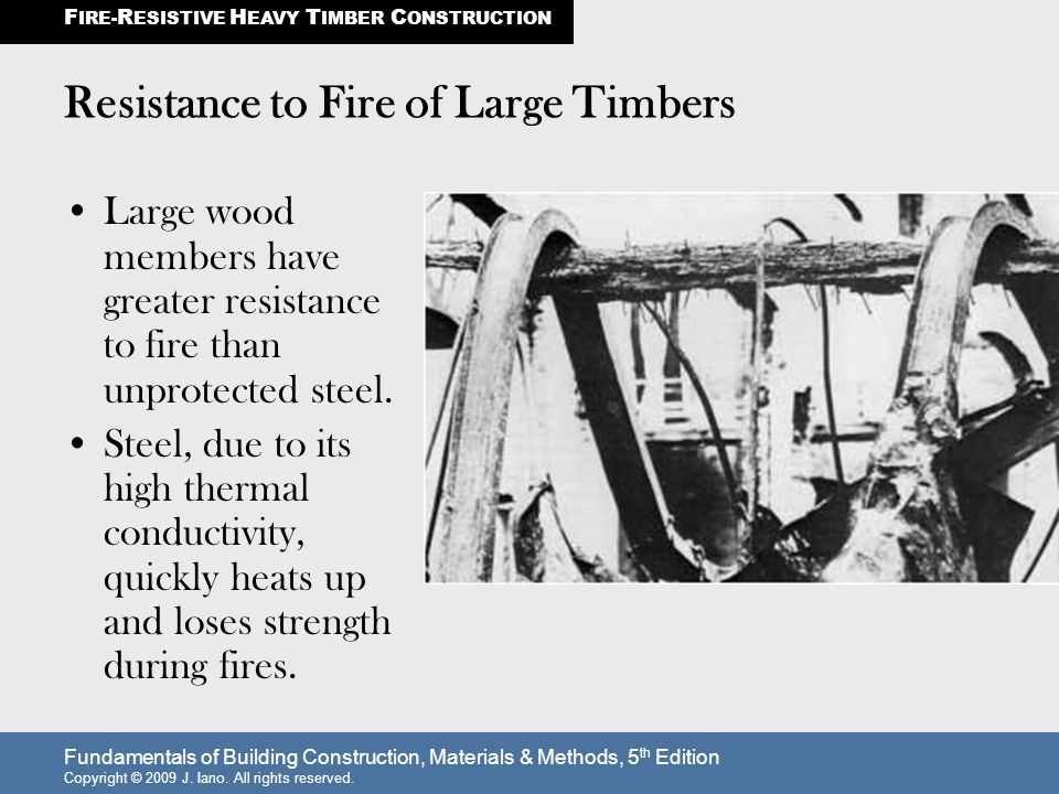 Resistance to Fire of Large Timbers