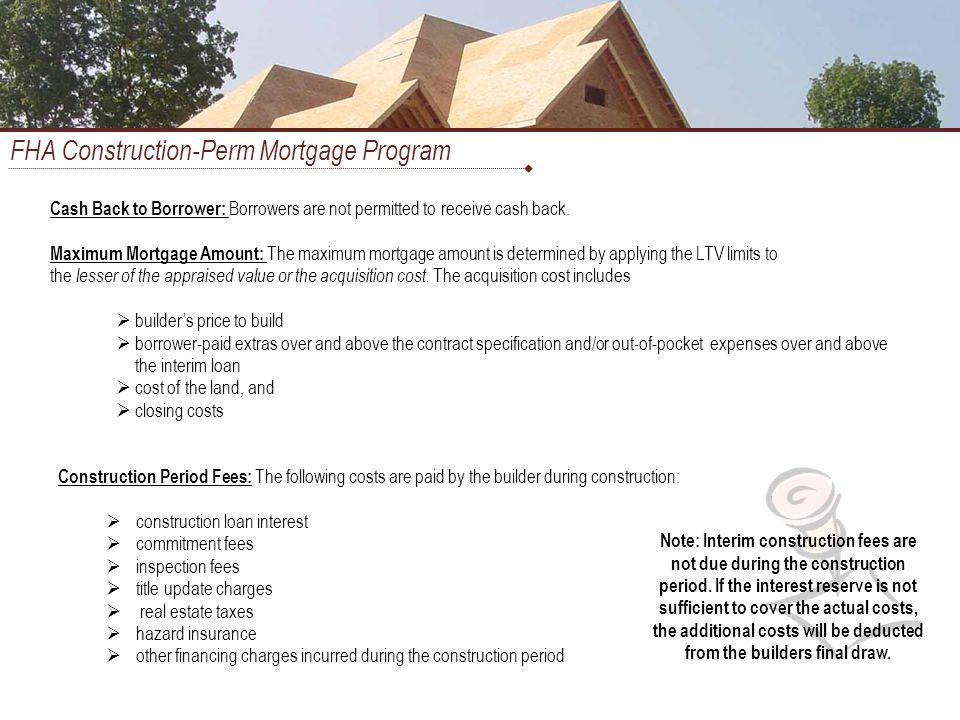 Construction to perm financing ppt download for Construction loan costs