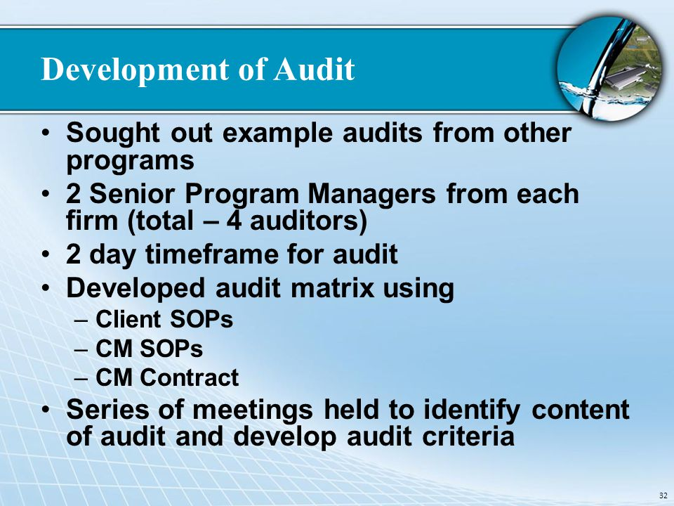 Development of Audit Sought out example audits from other programs