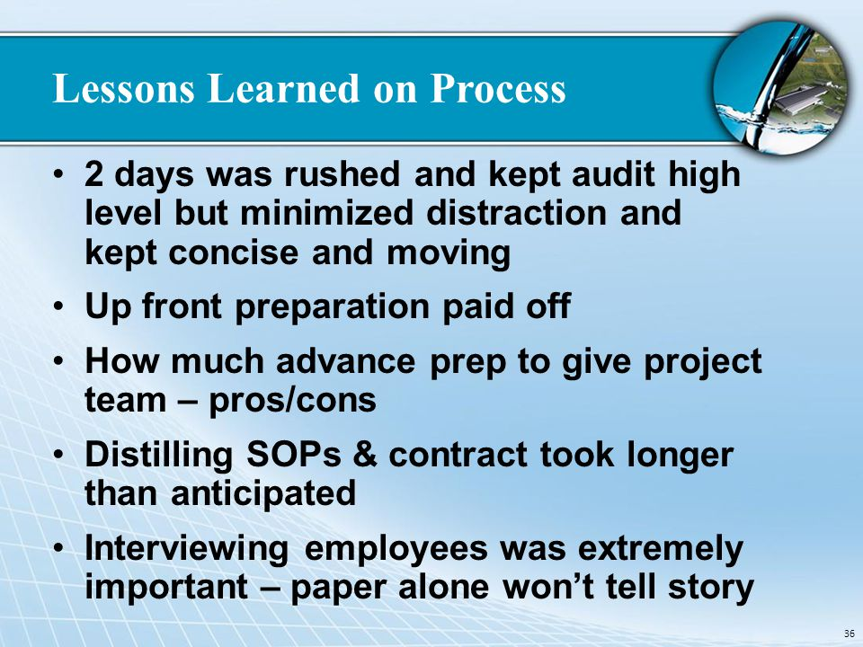Lessons Learned on Process