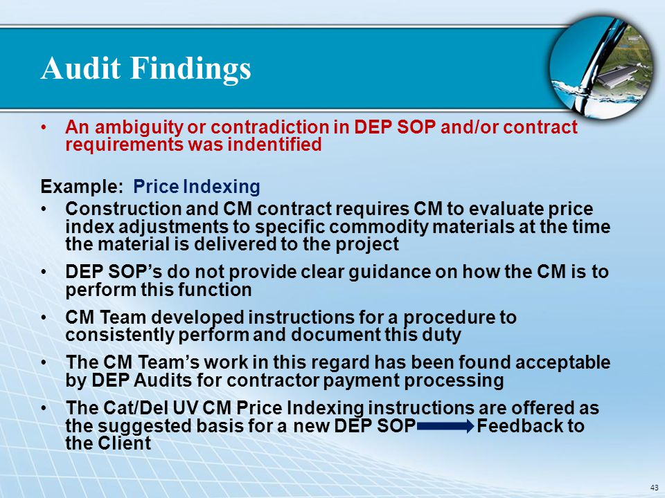 Audit Findings An ambiguity or contradiction in DEP SOP and/or contract requirements was indentified.