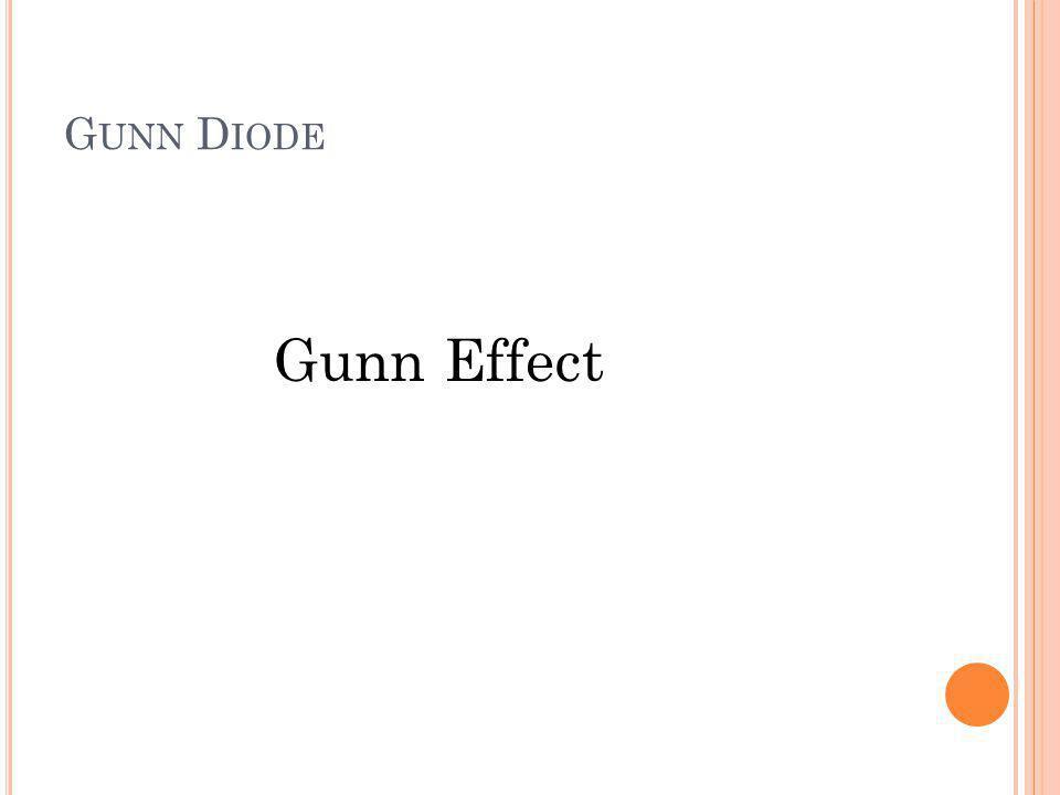 Gunn Diode Gunn Effect