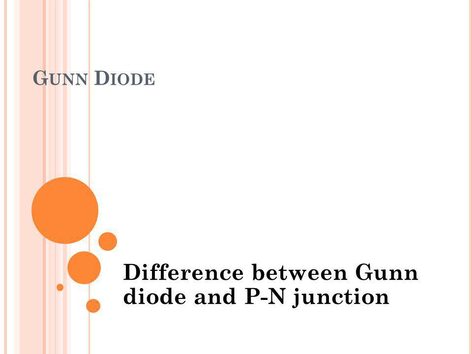 Difference between Gunn diode and P-N junction