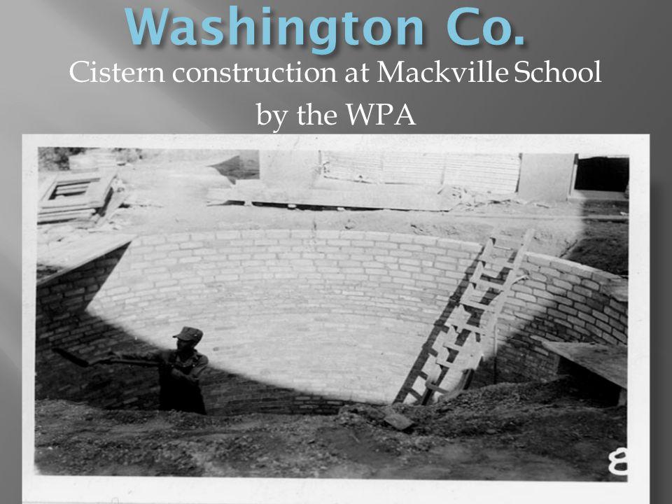 Cistern construction at Mackville School