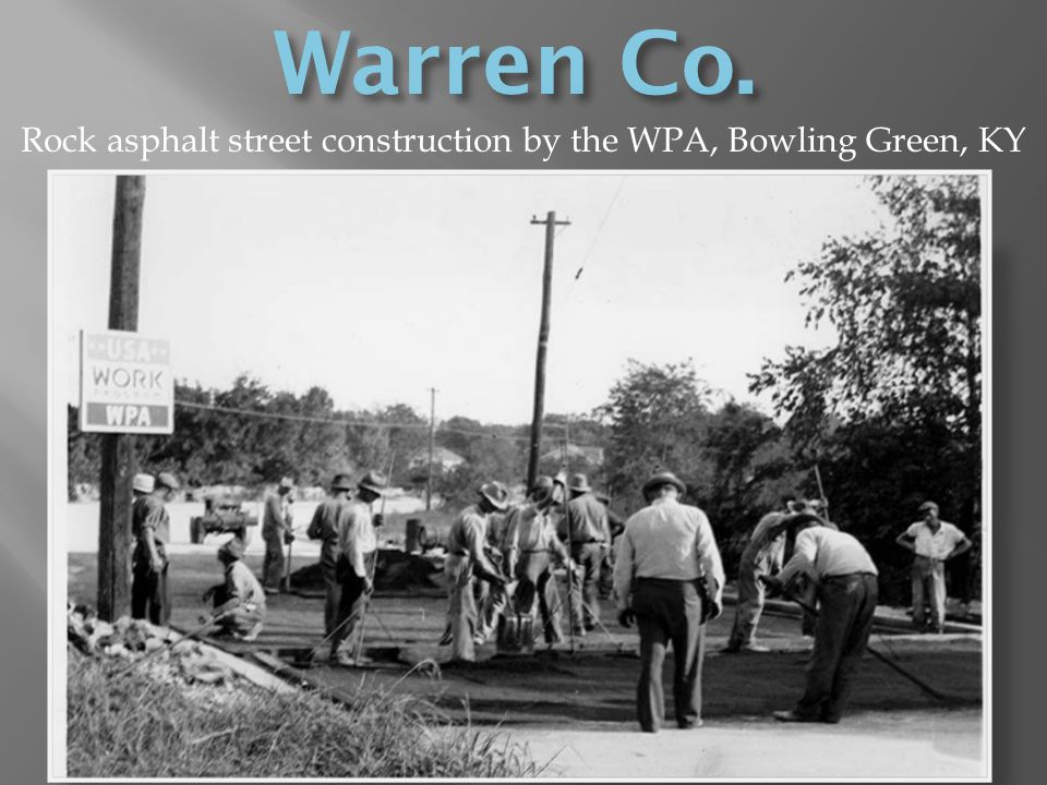 Rock asphalt street construction by the WPA, Bowling Green, KY