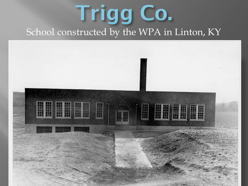 School constructed by the WPA in Linton, KY