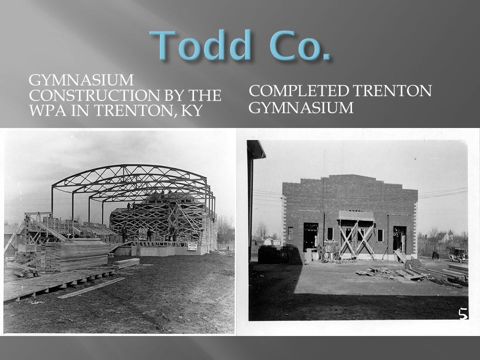 Todd Co. Gymnasium construction by the WPA in Trenton, KY