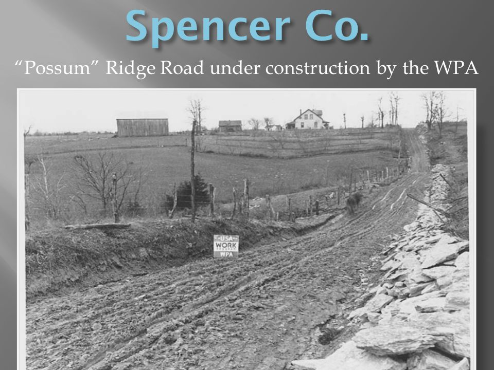 Possum Ridge Road under construction by the WPA