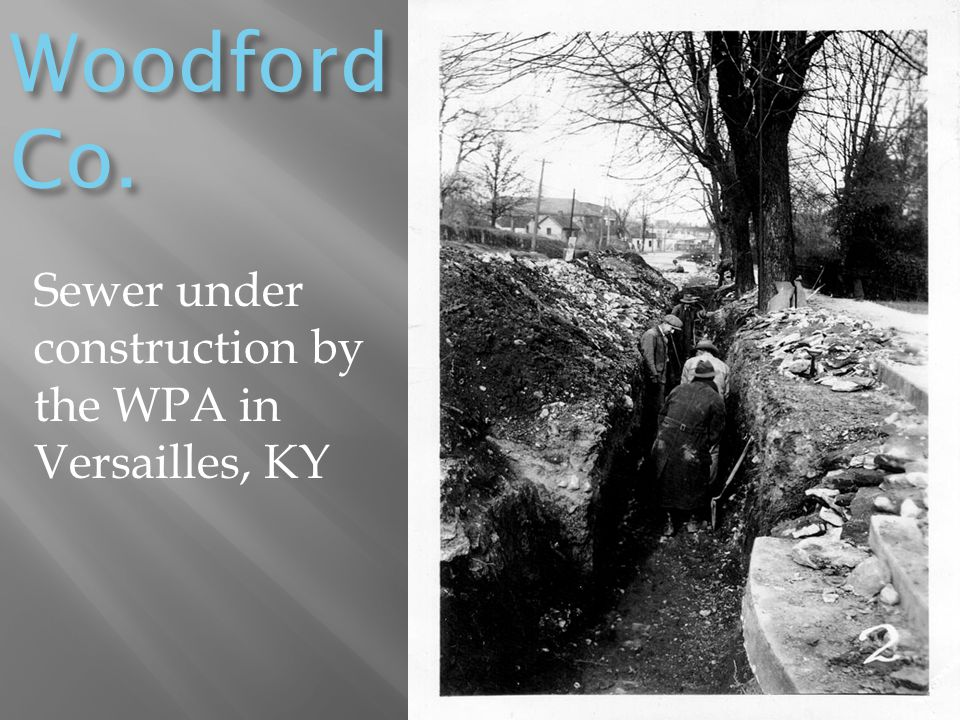 Woodford Co. Sewer under construction by the WPA in Versailles, KY