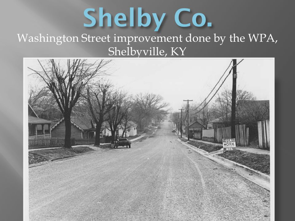 Washington Street improvement done by the WPA, Shelbyville, KY