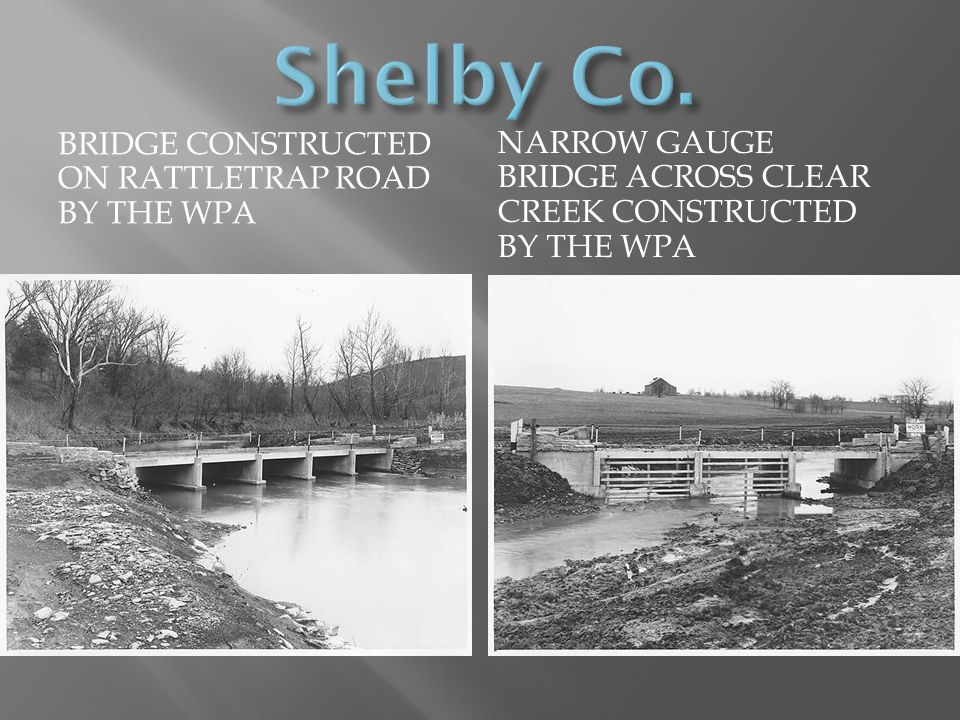 Shelby Co. Bridge constructed on Rattletrap road by the wpa