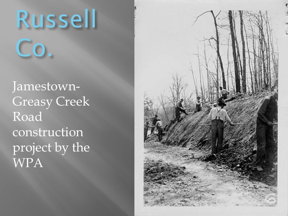 Russell Co. Jamestown-Greasy Creek Road construction project by the WPA
