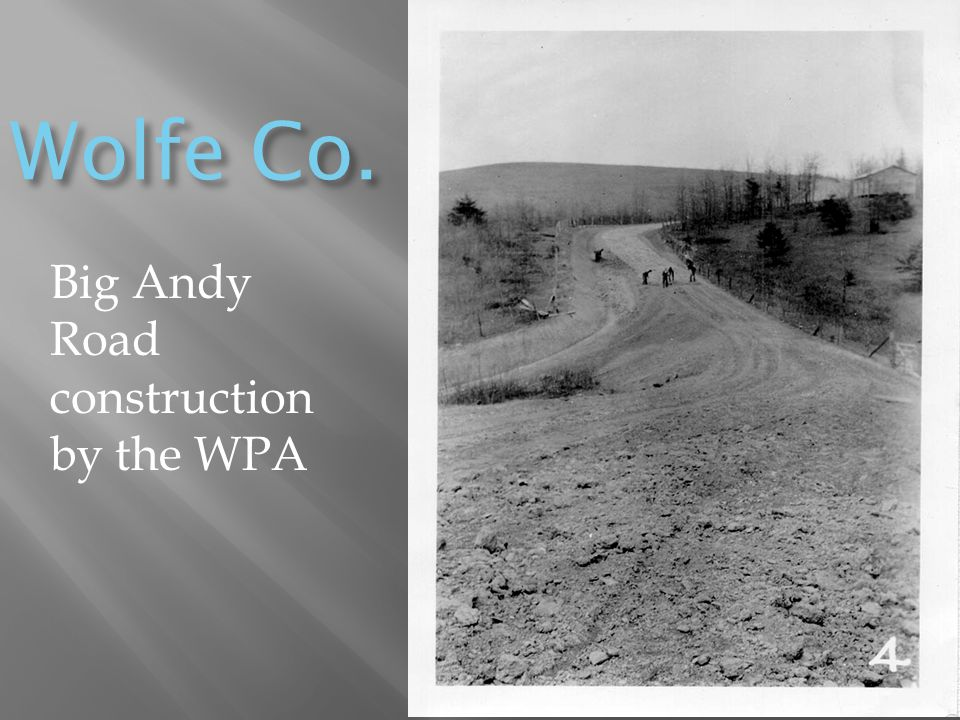 Wolfe Co. Big Andy Road construction by the WPA