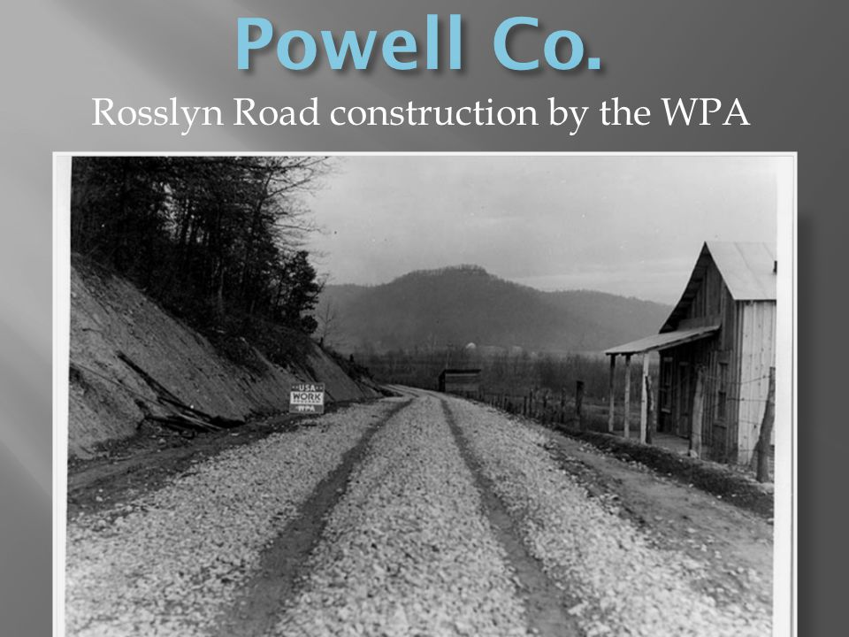 Rosslyn Road construction by the WPA