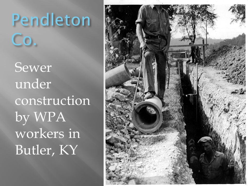 Pendleton Co. Sewer under construction by WPA workers in Butler, KY