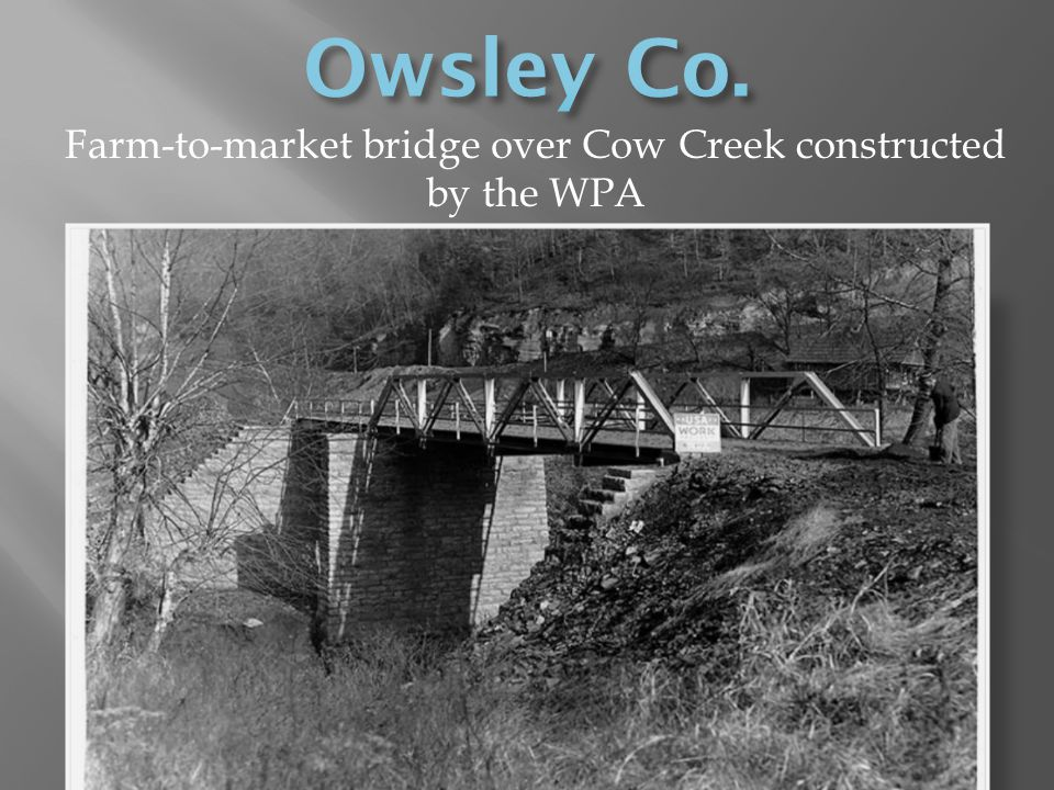 Farm-to-market bridge over Cow Creek constructed by the WPA