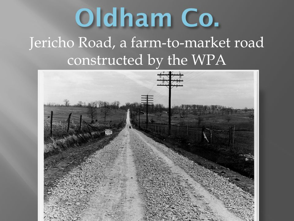 Jericho Road, a farm-to-market road constructed by the WPA