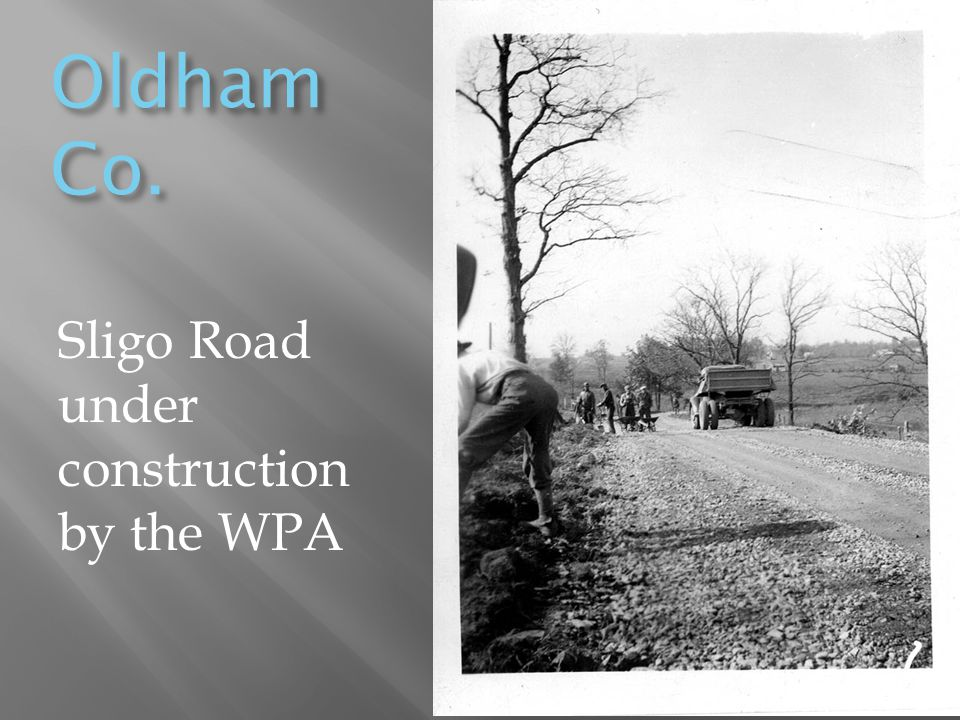 Oldham Co. Sligo Road under construction by the WPA