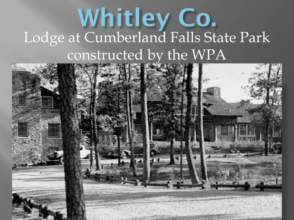 Lodge at Cumberland Falls State Park constructed by the WPA