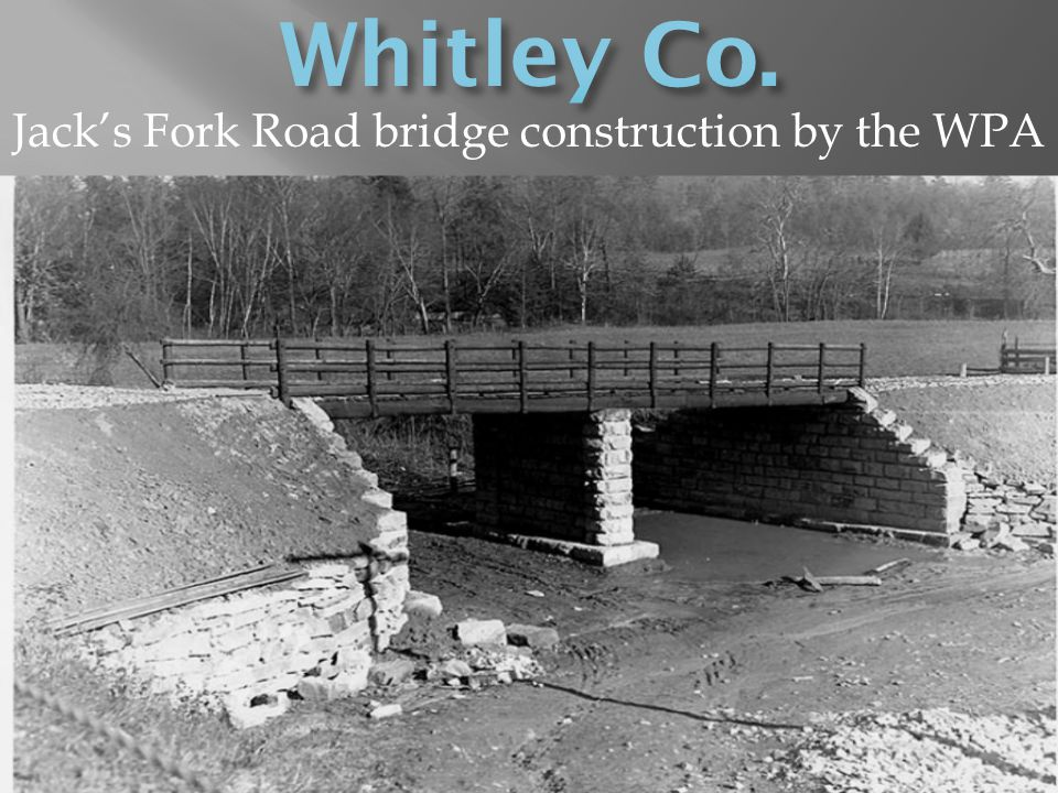 Jack's Fork Road bridge construction by the WPA