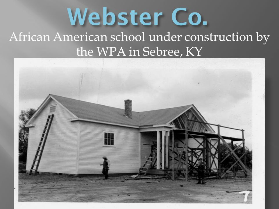 African American school under construction by the WPA in Sebree, KY
