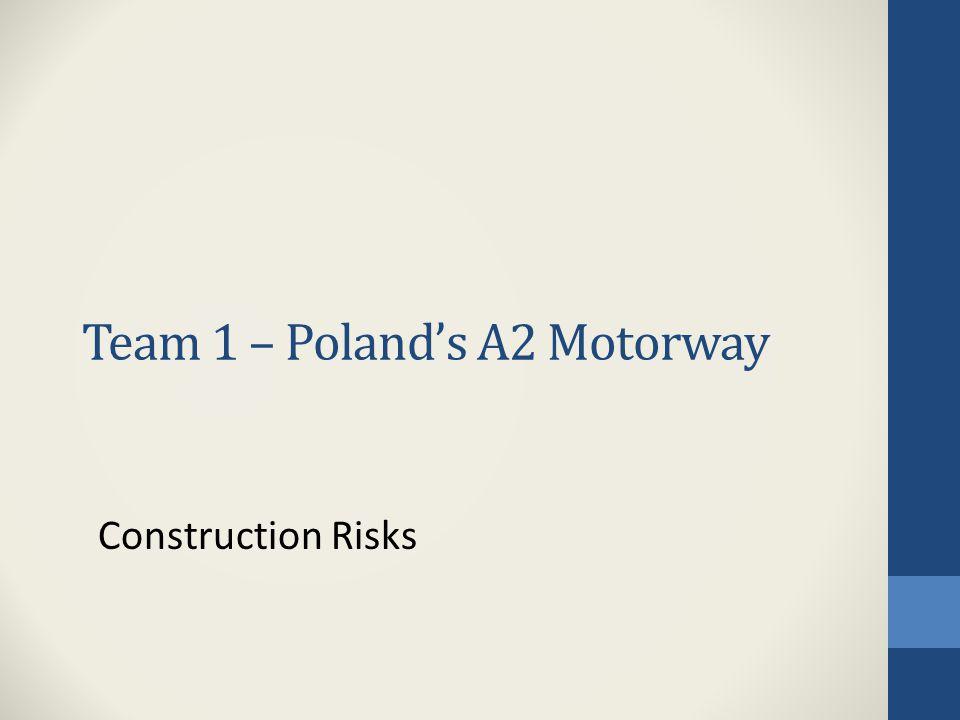 Team 1 – Poland's A2 Motorway