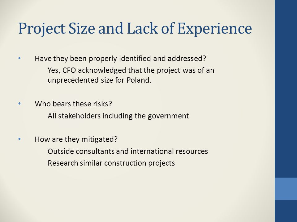 Project Size and Lack of Experience