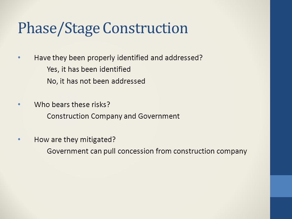 Phase/Stage Construction