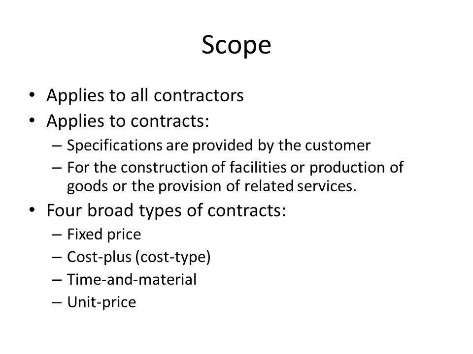 Scope Applies to all contractors Applies to contracts: