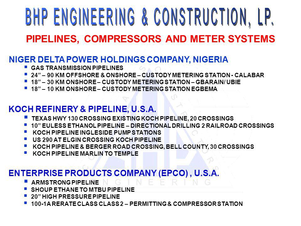 PIPELINES, COMPRESSORS AND METER SYSTEMS