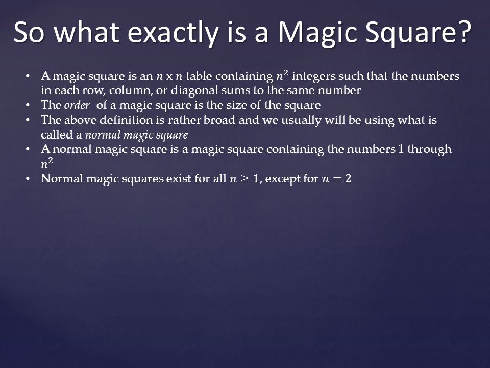 So what exactly is a Magic Square